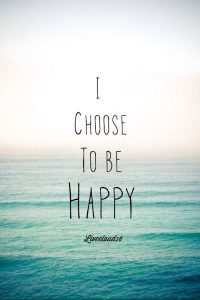 choose to be happy meme - choose to be happy