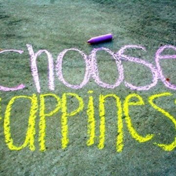 Choose Happiness sidewalk drawing - Choose To Be Happy